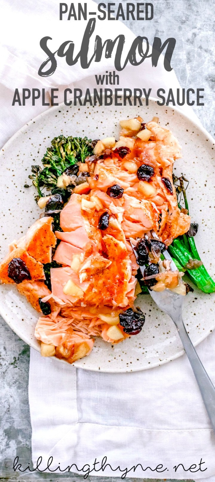 Pan-Seared Salmon With Apple Cranberry Sauce | Killing Thyme