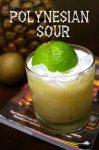 Polynesian Sour from Shake Strain & Sip