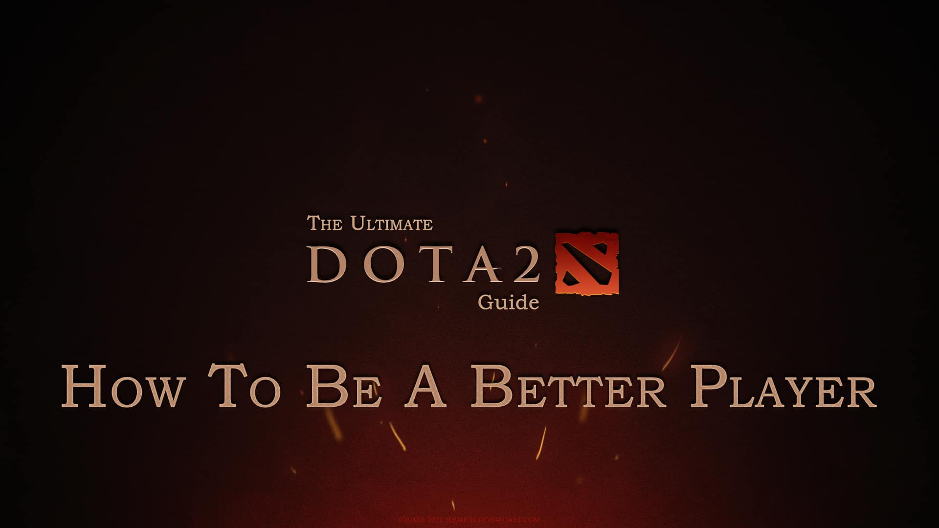The Ultimate Dota 2 Guide How To Be A Better Player