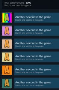 "screenshot of game achievements, all labeled ""another second in the game."" Total achievements - 5000"