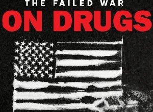 Photo of The War On Drugs Has Failed – An Infographic