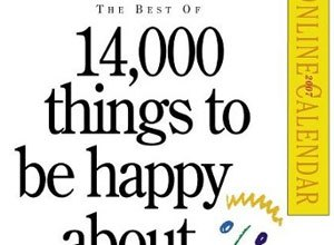 Photo of 14,000 Things To Be Happy About