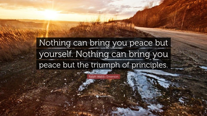 Ralph Waldo Emerson Quote Nothing Can Bring You Peace