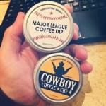 Cowboy Coffee Chew & Major League Coffee Dip Reviews