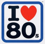 I Love The 80s