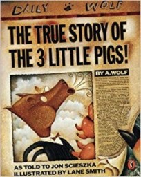 The True Story of the Three Little Pigs bookcover