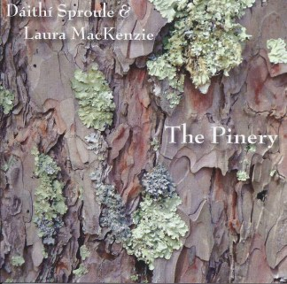 CD - Daithi Sproule and Laura MacKenzie - The Pinery