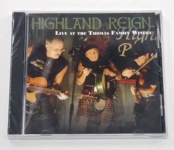 CD - Highland Reign - Live at The Thomas Winery