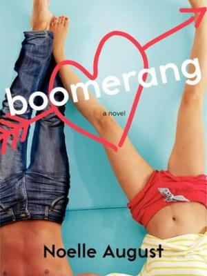 In Review: Boomerang (Boomerang #1) by Noelle August