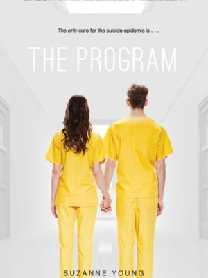 In Review: The Program (The Program #1) by Suzanne Young