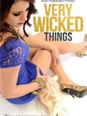 In Review: Very Wicked Things (Briarcrest Academy #2) by Ilsa Madden-Mills