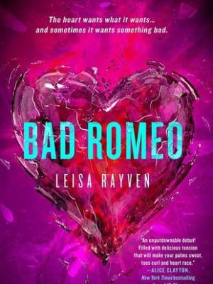 In Review: Bad Romeo (Starcrossed #1) by Leisa Rayven