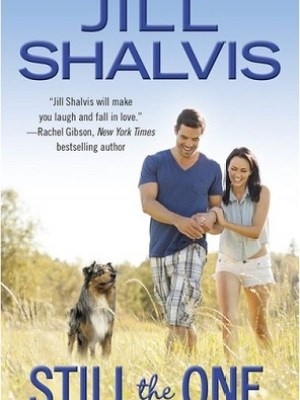 In Review: Still the One (Animal Magnetism #6) by Jill Shalvis