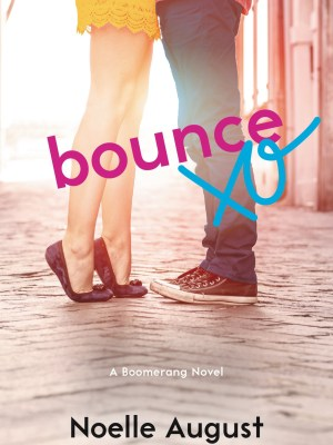 Blog Tour, Review, Excerpt & Giveaway: Bounce (Boomerang #3) by Noelle August