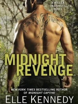 In Review: Midnight Revenge (Killer Instincts #7) by Elle Kennedy