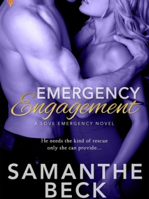 In Review: Emergency Engagement (Love Emergency #1) by Samanthe Beck