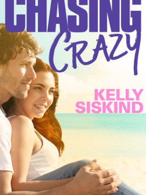 In Review: Chasing Crazy by Kelly Siskind