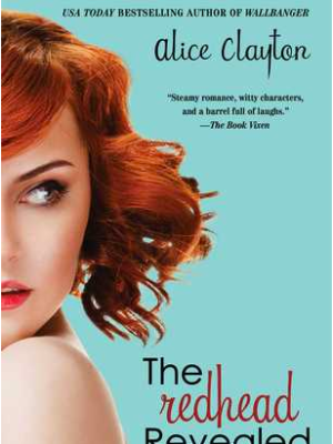 In Review: The Redhead Revealed (Redhead #2) by Alice Clayton