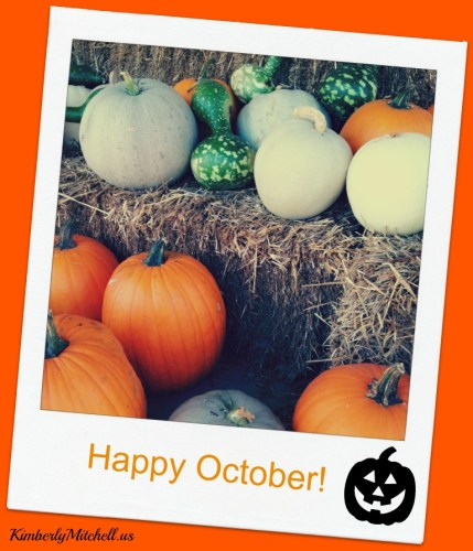 Happy October - Awesome October - kimberlymitchell.us