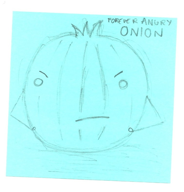 forever angry onion, a sketch by my A