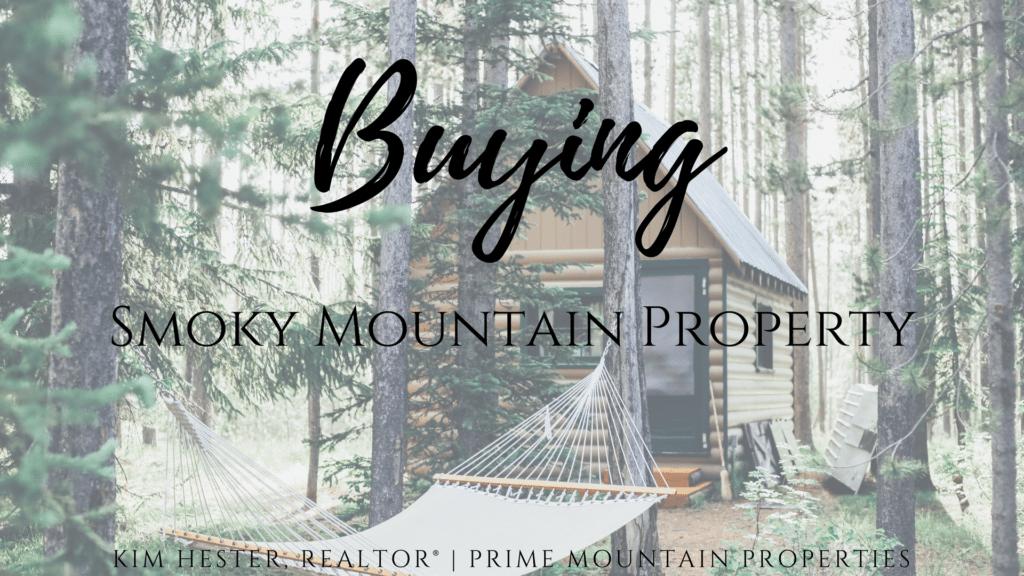 Buying Smoky Mountain Property