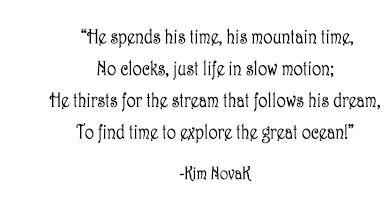 Mountain Man, Original Poem by Kim Novak. Copyright 2014 Kim Novak