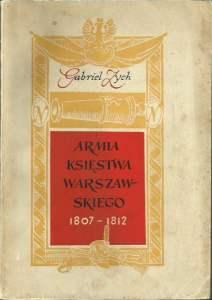 Armia Księstwa Warszawskiego Gabriel Zych