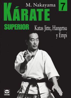 Kárate Superior 7 - Katas Jitte - Hangetsu y Empi