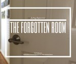 Lasting Impressions: The Forgotten Room