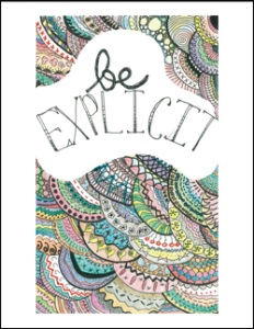 Be Explicit – Free Printable