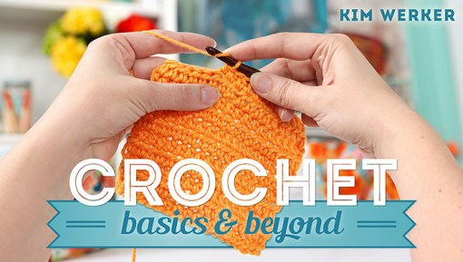 Craftsy Crochet Basics & Beyond title card