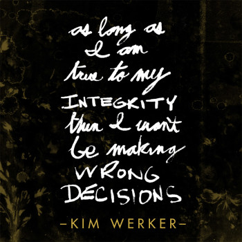 Kim Werker quote from Fresh Rag Podcast