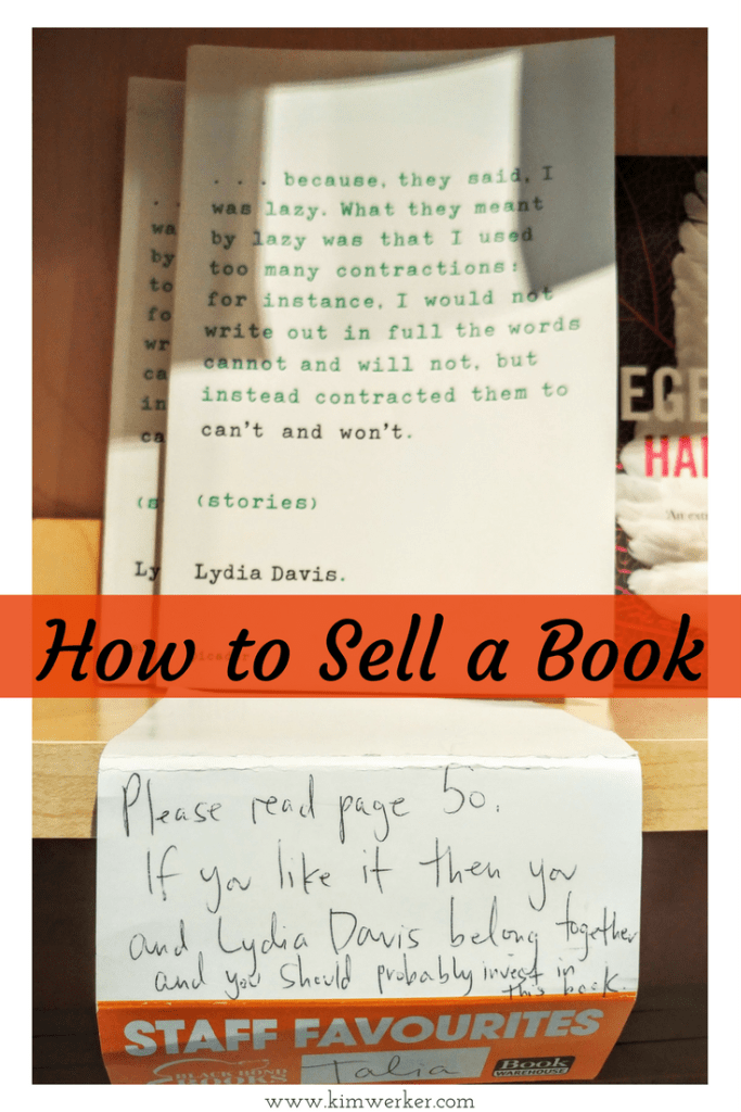 Found in a bookstore: THE way to sell a book. http://www.kimwerker.com/blog
