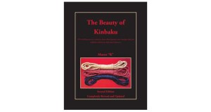 "Interview with Master ""K"" on the Second Edition of ""The Beauty of Kinbaku"" Kinbaku Today 1"
