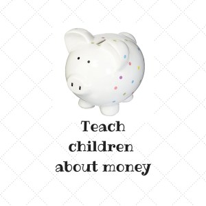 Teach children about money
