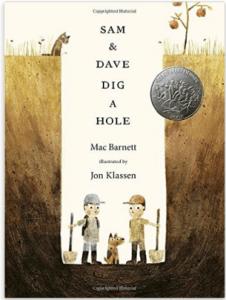 Caldecott book award - Sam and Dave dig a hole