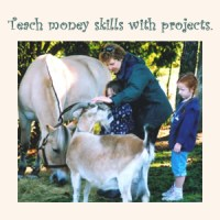 TEACHING MONEY SKILLS TO KIDS WITH PROJECTS