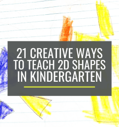21 Creative Ways to Teach 2D Shapes in Kindergarten – KindergartenWorks [ 1500 x 1000 Pixel ]