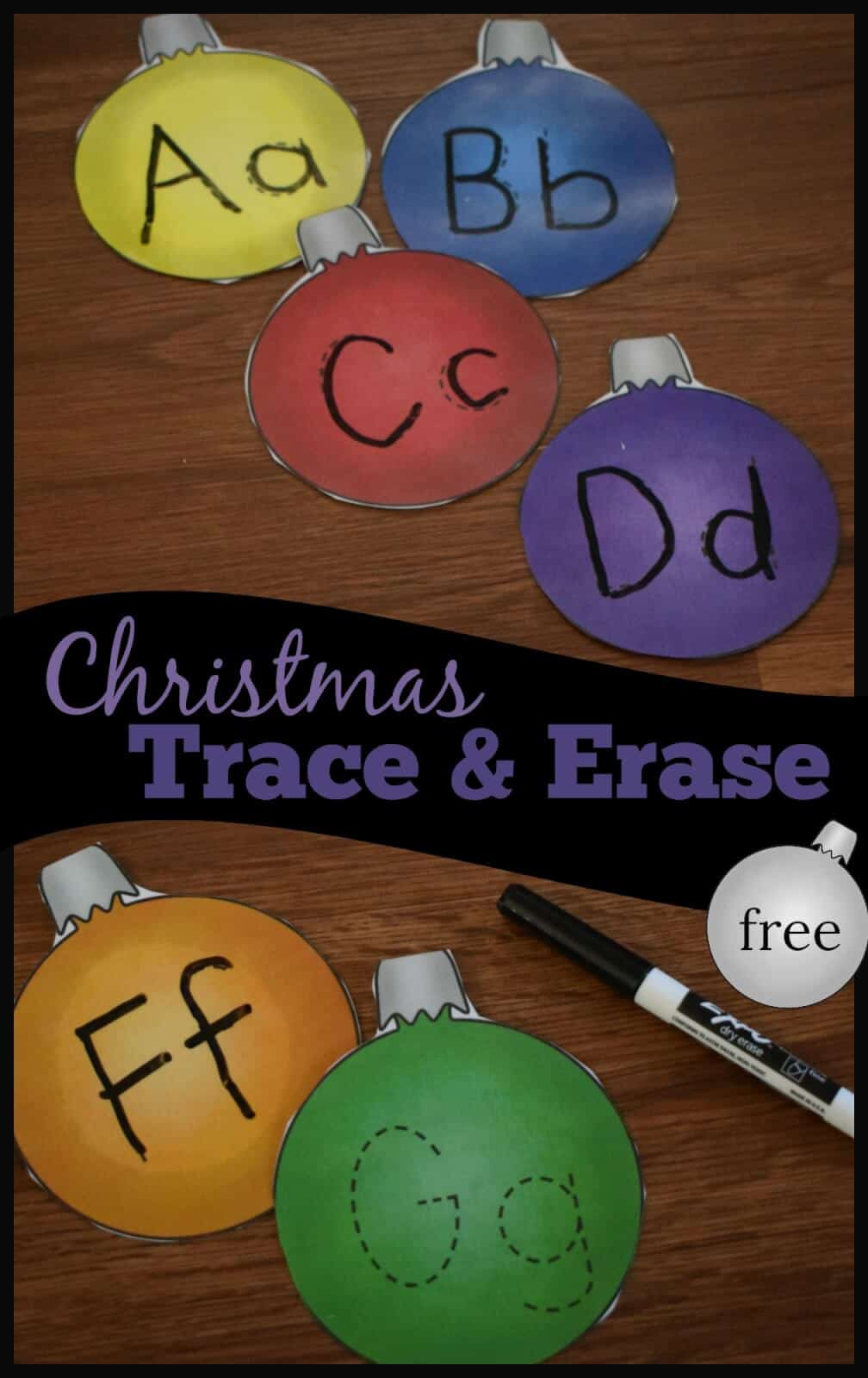 hight resolution of FREE Christmas Letter Tracing Printables - Alphabet Ornaments Trace \u0026 Erase