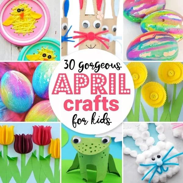 April Crafts For Kids