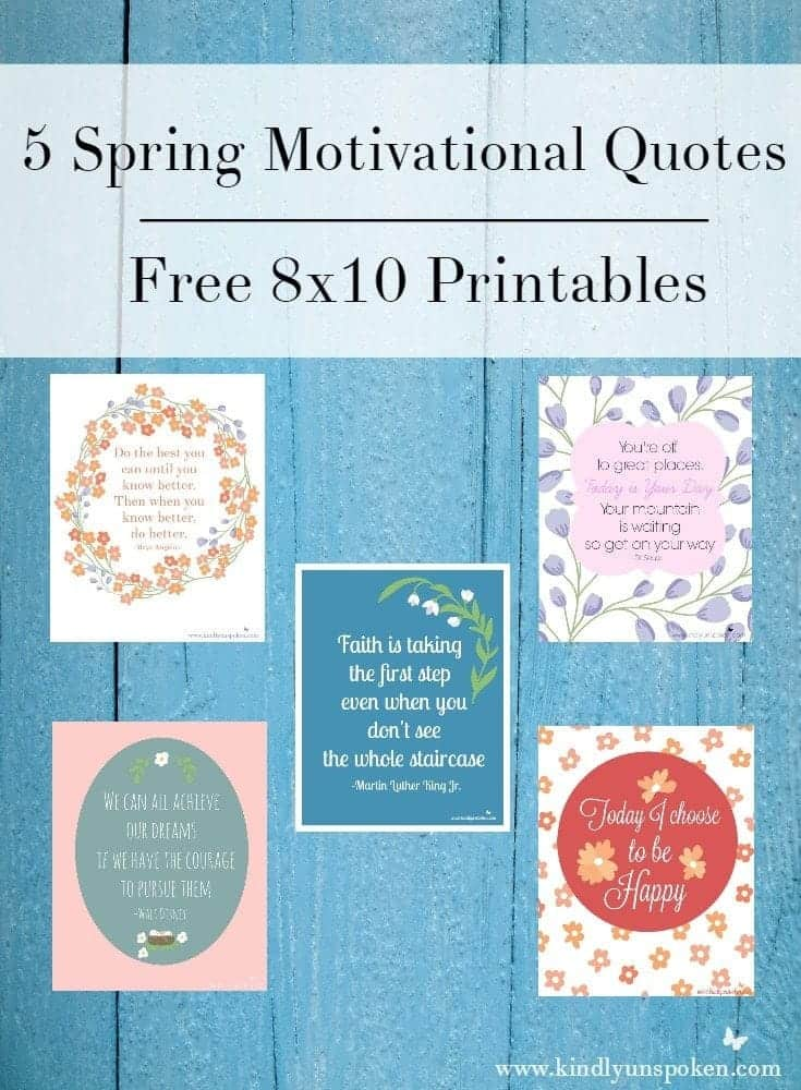 5 Spring Motivational Quotes- Free 8×10 Printables