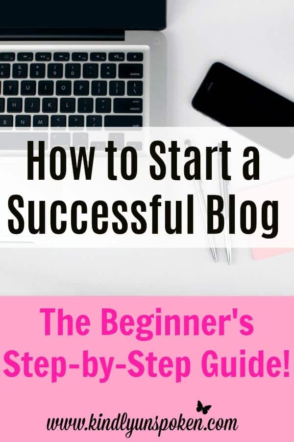 How to Start a Successful Blog: Ready to start your own WordPress blog? Then check out my in-depth post on How to Start a Blog: A Beginners Step-by-Step Guide. This beginner blogging guide will give you everything you need to start a successful blog and will help you with choosing a mission, selecting a host and domain name, and designing your blog.