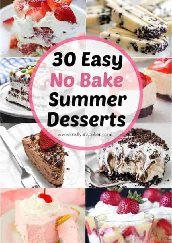 30 Delicious No Bake Summer Desserts