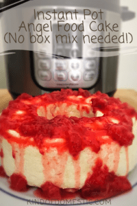 Instant Pot Angel Food Cake From Scratch Kind Of Domestic