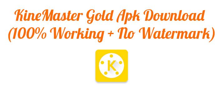 KineMaster Gold Apk Download
