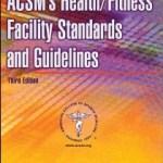 97807360596003--ACSMs HealthFitness Facility Standards and Guidelines-4E (ACSM体质与健康的设施标准和准则 第四版)