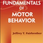 9780736077149--Fundamentals of Motor Behavior (运动行为学的基本原理)
