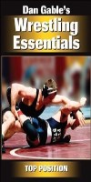 9780736079969--Dan Gables Wrestling Essentials Top Position DVD(丹·盖博的摔跤必需品最高位置)