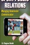 9780736090384--Sport Public Relations-2nd Edition(体育营销和公共关系 第二版)