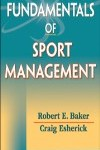 9780736091084--Fundamentals of Sport Management(运动管理学基础)